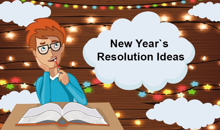 New Year's Resolutions Ideas — Make Each Year Count! 5