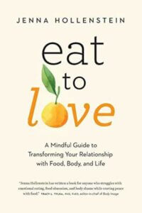 eat to love book about nutrition and mindfulness