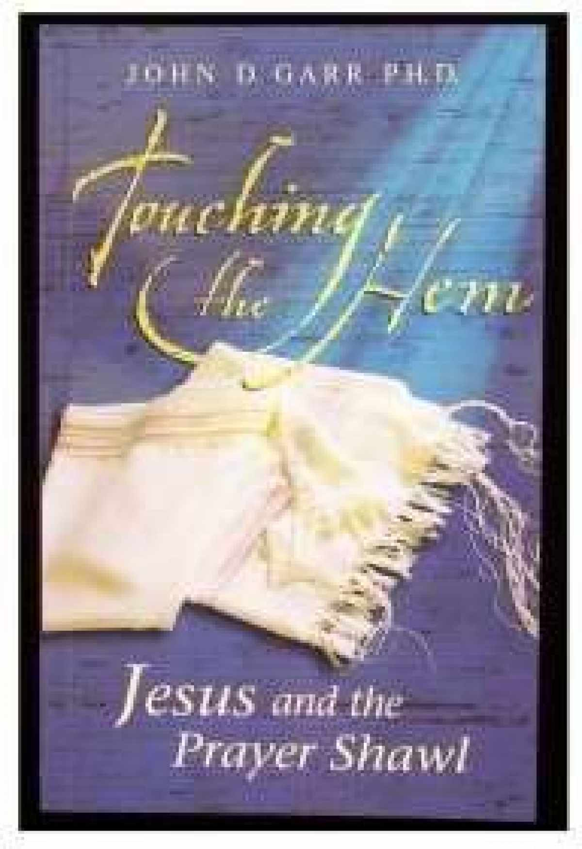Sell, Buy or Rent Touching the Hem Jesus and the Prayer