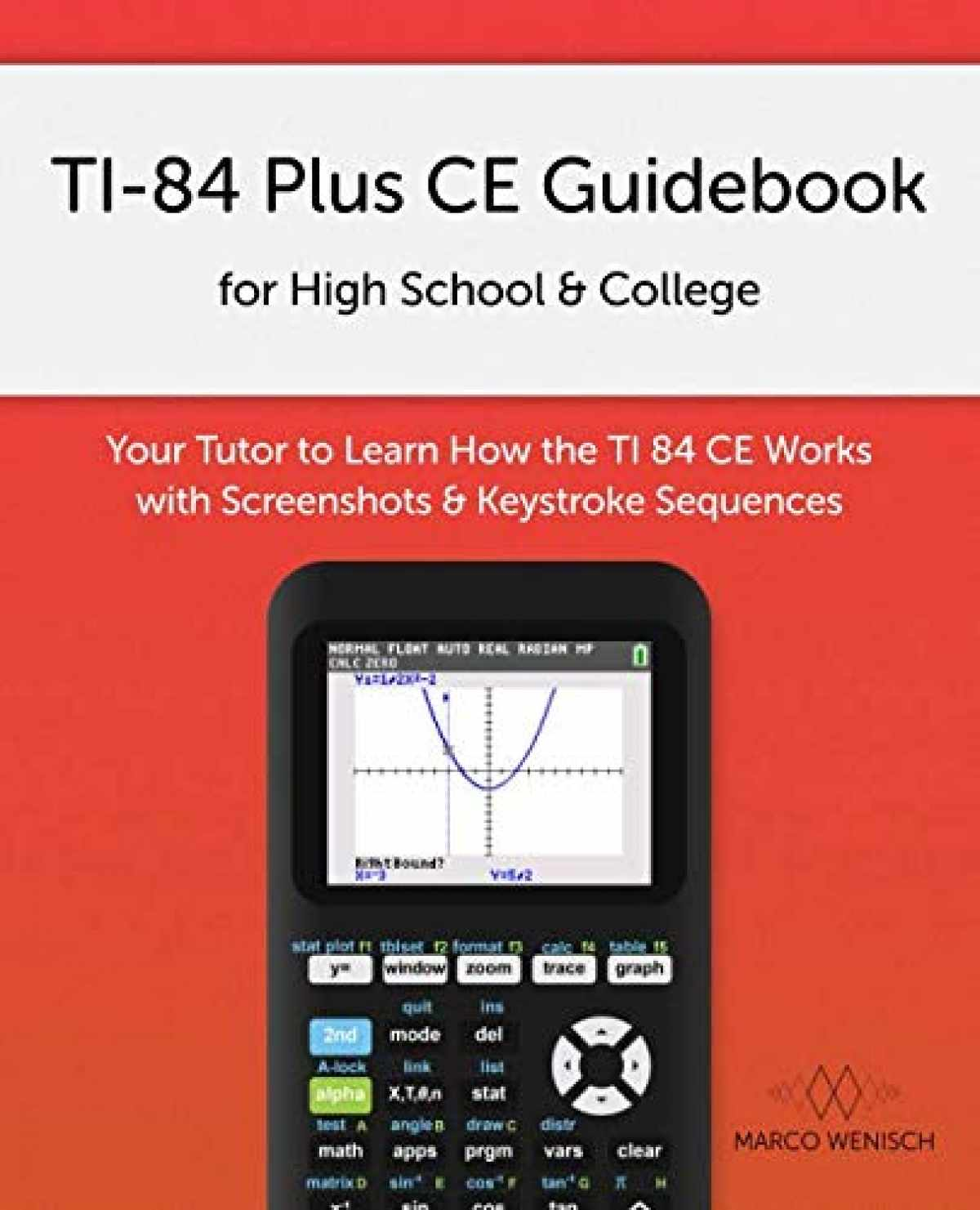 Sell, Buy or Rent TI-84 Plus CE Guidebook for High School