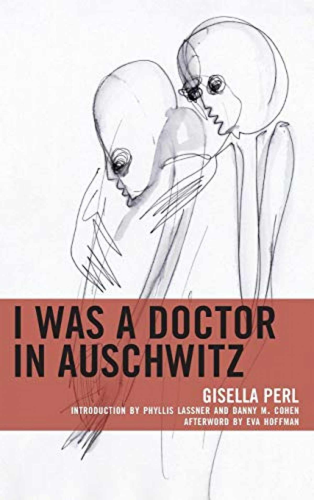 Sell I Was a Doctor in Auschwitz (Lexington Studies in