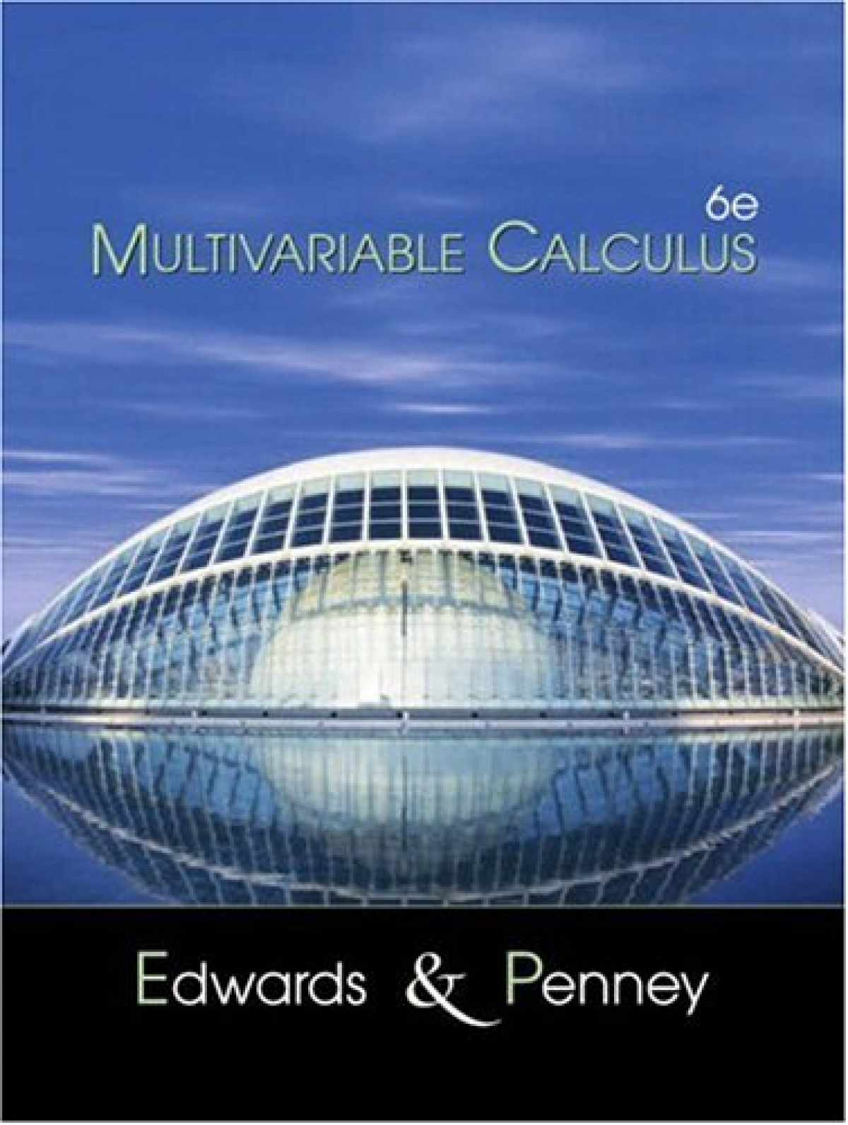 Sell Buy Or Rent Multivariable Calculus 6th Edition