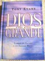 Dios Hara Algo Grande: God Is Up to Something Great (Big Truths in Small Books) (English and Spanish Edition)