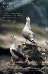 Ecology and Behavior of Gulls: Proceedings of an International Symposium of the Colonial Waterbird Group and the Pacific Seabird Group, San Francisco, ... 6 December, 1985 (Studies in Avian Biology)
