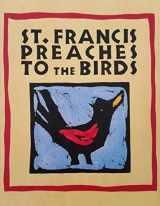 St Francis Preaches ... Birds