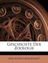 Geschichte Der Zoologie (German Edition)