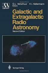 Galactic and Extragalactic Radio Astronomy (Astronomy and Astrophysics Library)