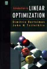 9781886529199-1886529191-Introduction to Linear Optimization (Athena Scientific Series in Optimization and Neural Computation, 6)