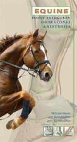 9780615420332-0615420338-Equine Joint Injection and Regional Anesthesia