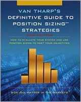 9780935219098-0935219099-Definitive Guide to Position Sizing : How to Evaluate Your System and Use Position Sizing to Meet Your Objectives