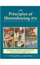 9780916992262-0916992268-The Principles of Horseshoeing P3: The Ultimate Textbook of Farrier Science and Craftsmanship for the 21st Century