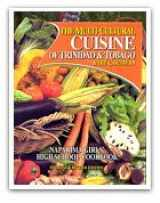 9789768173652-9768173653-The Multi-Cultural Cuisine of Trinidad & Tobago & the Caribbean