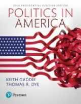 9780134623122-0134623126-Politics in America 2016 Presidential Election Edition