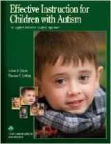 9781890032104-1890032107-Effective Instruction for Children with Autism: An Applied Behavior Analytic Approach