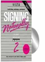 9781581211313-1581211317-Signing Naturally, Level 2 (Workbook & DVD)