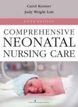 9780826109750-0826109756-Comprehensive Neonatal Nursing Care: Fifth Edition (Comprehensive Neonatal Nursing: A Physiologic Perspective (Kenner))