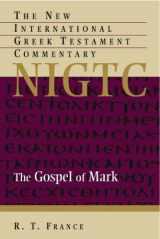 9780802872128-0802872123-The Gospel of Mark (The New International Greek Testament Commentary)