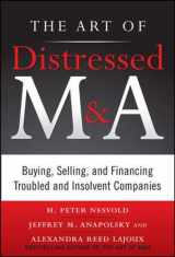 9780071750196-0071750193-The Art of Distressed M&A: Buying, Selling, and Financing Troubled and Insolvent Companies (Art of M&A)