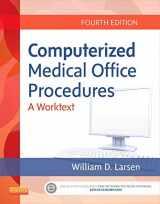 9781455726202-1455726206-Computerized Medical Office Procedures, 4e