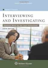 9781454873464-1454873469-Interviewing and Investigating: Essential Skills for the Legal Professional (Aspen College)