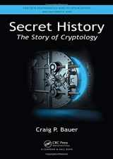 9781466561861-1466561866-Secret History: The Story of Cryptology (Discrete Mathematics and Its Applications)