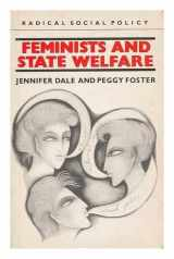 Feminists and State Welfare (Radical Social Policy Series)