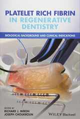 9781119406815-1119406811-Platelet Rich Fibrin in Regenerative Dentistry: Biological Background and Clinical Indications