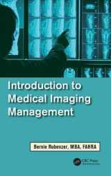 9781439891834-1439891834-Introduction to Medical Imaging Management