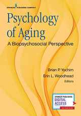 9780826137289-0826137288-Psychology of Aging: A Biopsychosocial Perspective
