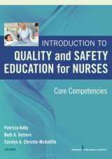 9780826121837-0826121837-Introduction to Quality and Safety Education for Nurses: Core Competencies