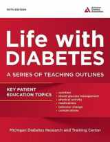 9781580405461-1580405460-Life with Diabetes: A Series of Teaching Outlines