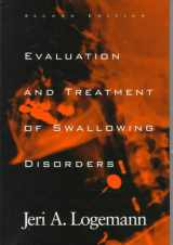 9780890797280-0890797285-Evaluation and Treatment of Swallowing Disorders