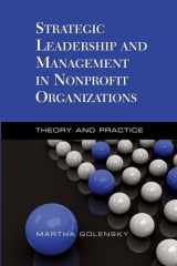 9780190616304-019061630X-Strategic Leadership and Management in Nonprofit Organizations: Theory and Practice