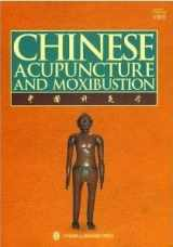 9787119059945-7119059947-Chinese Acupuncture and Moxibustion (Third Edition 2010, Fifteenth Printing 2014)