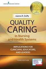 9780826181190-0826181198-Quality Caring in Nursing and Health Systems: Implications for Clinicians, Educators, and Leaders