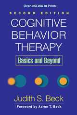 9781609185046-1609185048-Cognitive Behavior Therapy, Second Edition: Basics and Beyond