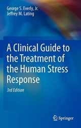 9781461455370-1461455375-A Clinical Guide to the Treatment of the Human Stress Response