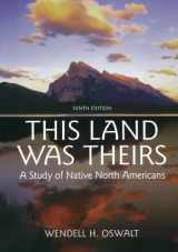 9780195367409-0195367405-This Land Was Theirs: A Study of Native North Americans