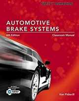 9781337564526-1337564524-Today's Technician: Automotive Brake Systems, Classroom and Shop Manual Pre-Pack