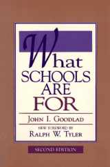 9780873674676-0873674677-What Schools Are for