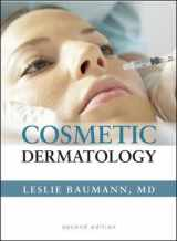 Cosmetic Dermatology: Principles and Practice, Second Edition