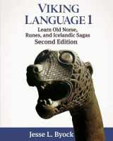 9781480216440-1480216445-Viking Language 1: Learn Old Norse, Runes, and Icelandic Sagas (Viking Language Series)