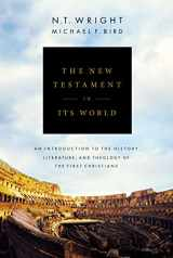 9780310499305-0310499305-The New Testament in Its World: An Introduction to the History, Literature, and Theology of the First Christians