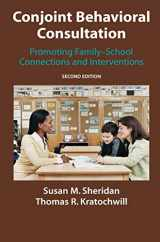 9781441943880-1441943889-Conjoint Behavioral Consultation: Promoting Family-School Connections and Interventions