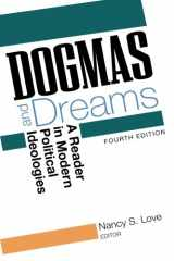 Dogmas and Dreams: A Reader of Modern Political Ideologies, 4th Edition