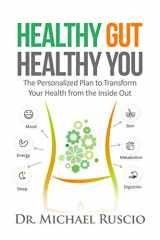9780999766804-0999766805-Healthy Gut, Healthy You