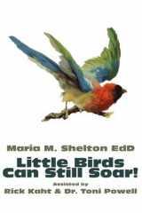 Little Birds Can Still Soar!