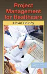 9781439819531-143981953X-Project Management for Healthcare (ESI International Project Management Series)