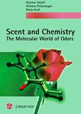 9783906390666-3906390667-Scent and Chemistry: The Molecular World of Odors