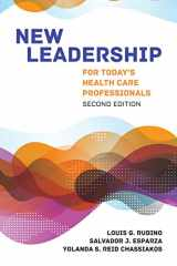 9781284148640-1284148645-New Leadership for Today's Health Care Professionals
